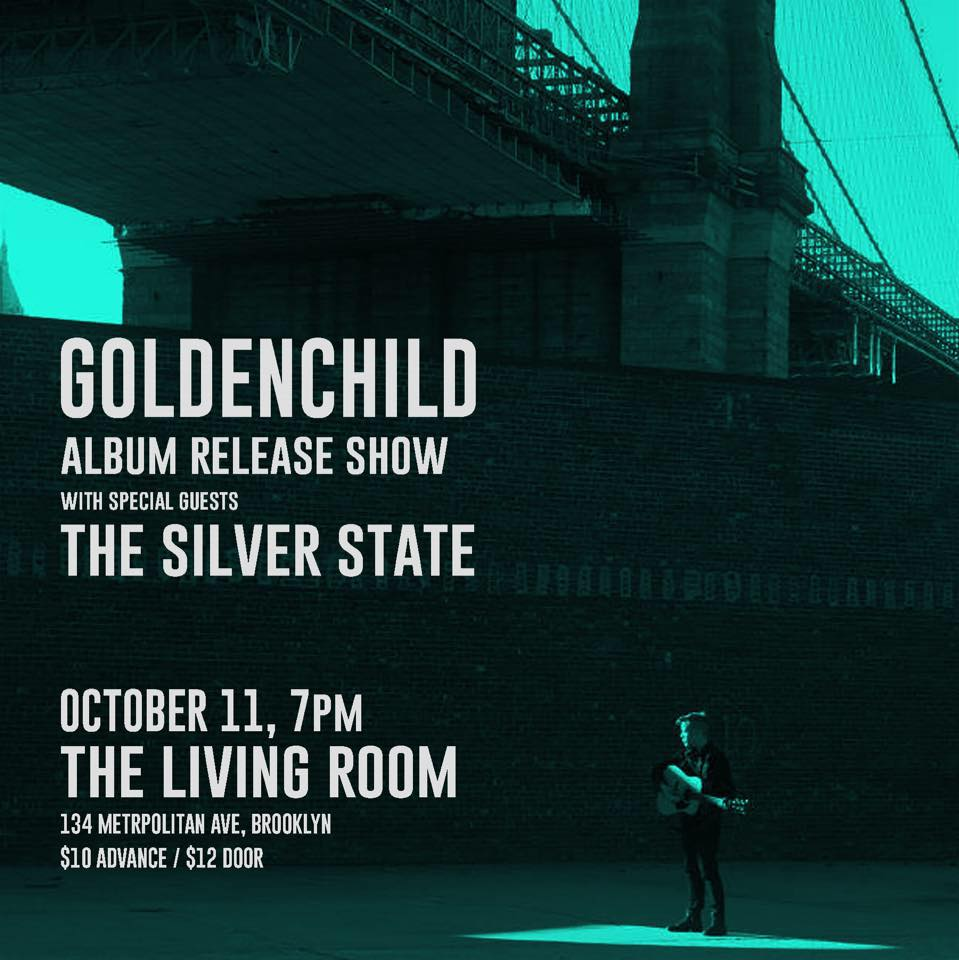7PM 9PM Goldenchild With Special Guests The Silver State 10 In Advance 12 At Door
